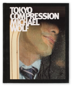 Michael Wolf Tokyo Compression book
